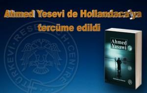 Ahmed Yesevi de Hollandaca'ya tercüme edildi