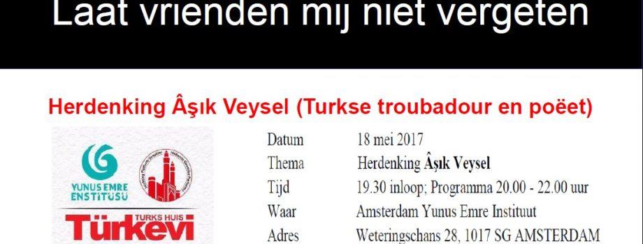 Herdenking Âşık Veysel (Turkse troubadour en poëet)